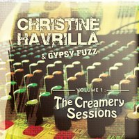 Gypsy Fuzz, Creamery Sessions Vol 1